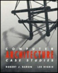 Computer architecture: case studies