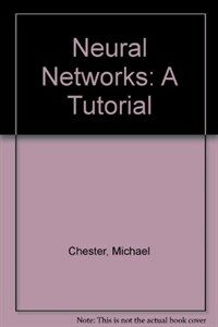 Neural networks : a tutorial