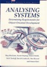 Analysing systems : determining requirements for object-oriented development