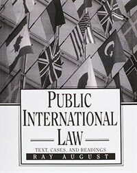 Public international law : text, cases, and readings