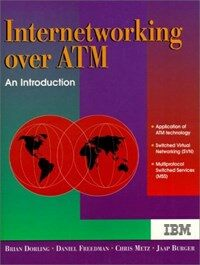 Internetworking over ATM : an introduction 1st ed