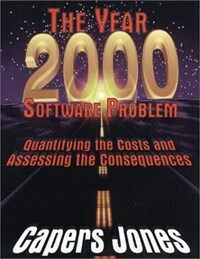 The year 2000 software problem: quantifying the costs and assessing the consequences