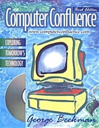 Computer Confluence (Paperback, CD-ROM, 3rd)