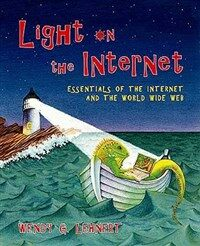 Light on the internet : essentials of the Internet and the World Wide Web