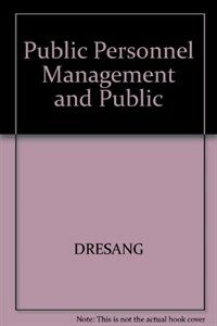Public personnel management and public policy 3rd ed