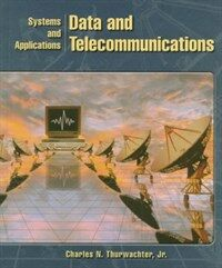 Data and telecommunications : systems and applications
