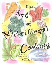 The art of nutritional cooking 2nd ed