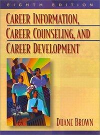 Career information, career counseling, and career development 8th ed