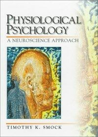 Physiological psychology: a neuroscience approach