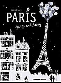 Paris Up, Up and Away (Hardcover)
