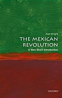 The Mexican Revolution: A Very Short Introduction (Paperback)