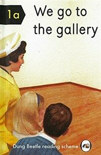 We Go to the Gallery : A Dung Beetle Learning Guide (Hardcover)