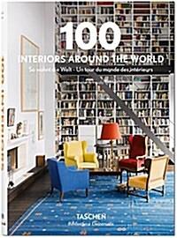 100 Interiors Around the World (Hardcover)
