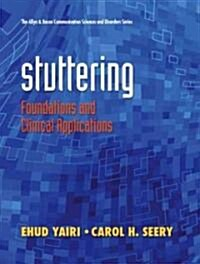 Stuttering: Foundations and Clinical Applications (Hardcover)