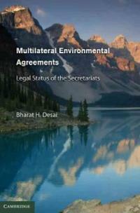 Multilateral environmental agreements : legal status of the secretariats