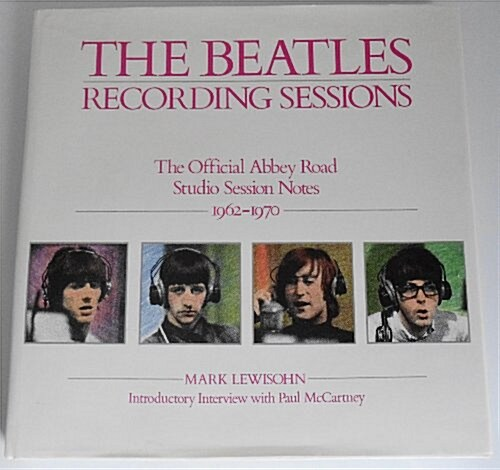 The Beatles Recording Sessions (Hardcover)