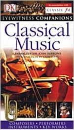Eyewitness Companions: Classical Music (Paperback)