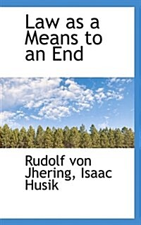 Law as a Means to an End (Paperback)