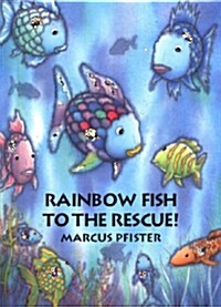 Rainbow Fish to the Rescue (Paperback)