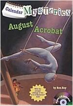 Calendar Mysteries #8: August Acrobat (Paperback + CD)