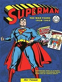 Superman: The War Years 1938-1945 (Hardcover)