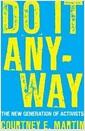 [중고] Do It Anyway: The New Generation of Activists (Paperback)