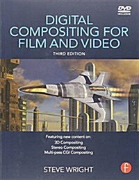 Digital Compositing for Film and Video (Hardcover, 3 New edition)