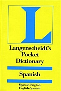 Langenscheidts Pocket Spanish Dictionary: Spanish - English & English - Spanish (Paperback, 2nd)
