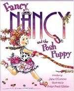 Fancy Nancy and the Posh Puppy (Paperback, International)