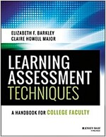 Learning Assessment Techniques: A Handbook for College Faculty (Paperback)