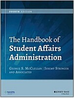 The Handbook of Student Affairs Administration (Hardcover, 4, Revised)