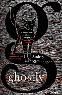 Ghostly : A Collection of Ghost Stories (Paperback)