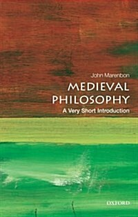 Medieval Philosophy: A Very Short Introduction (Paperback)