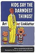 [중고] Kids Say the Darndest Things! (Paperback, Reprint)