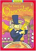 The Story of Chocolate (Activity Book + CD 1장)