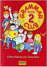 Grammar Club Book 2 (Student Book)