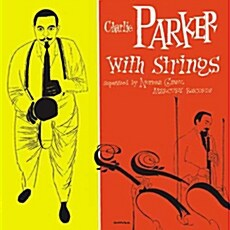 [수입] Charlie Parker - Charlie Parker With Strings [2CD Deluxe Edition]