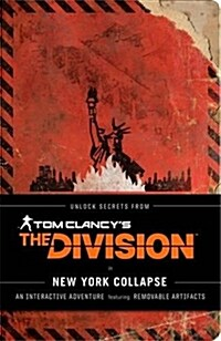 Tom Clancys the Division: New York Collapse: (tom Clancy Books, Books for Men, Video Game Companion Book) (Paperback)