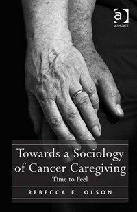 Towards a sociology of cancer caregiving : time to feel