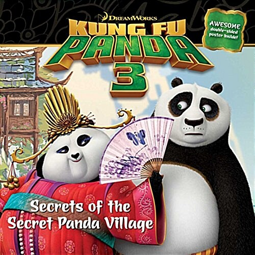 Secrets of the Secret Panda Village (Paperback, Media Tie In)