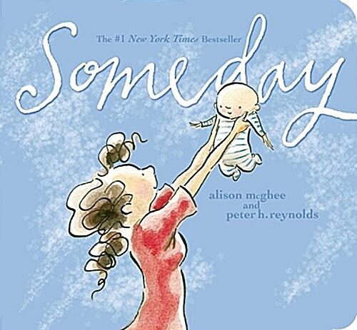 Someday (Board Books)