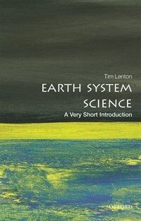 Earth System Science: A Very Short Introduction (Paperback)