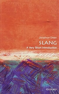 Slang: A Very Short Introduction (Paperback)