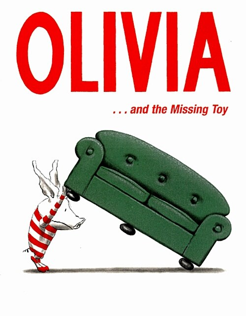 Olivia ... and the Missing Toy (Paperback)