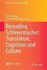 Rereading Schleiermacher : translation, cognition and culture