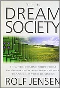The Dream Society (Hardcover)