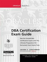 Oracle8 certified professional DBA certification exam guide