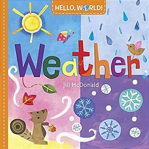 Hello, World! Weather (Board Books)
