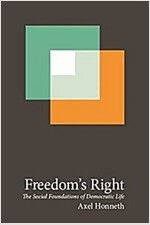 Freedom's Right: The Social Foundations of Democratic Life (Paperback)