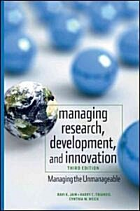 Managing Research, Development and Innovation: Managing the Unmanageable (Hardcover, 3)